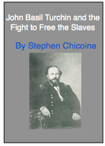 JOHN BASIL TURCHIN AND THE FIGHT TO FREE THE SLAVES